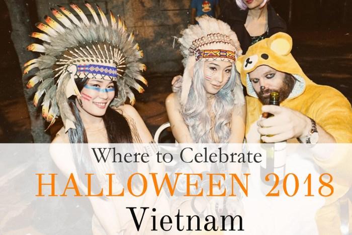 Where to Celebrate Halloween 2018 in Vietnam | Outlanderly