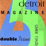 Planet Detroit, Spring 1985, edited by Kurt Nimmo. | click to enlarge...