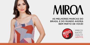 Outlet Fernão Dias – MIROA Inaugura Loja No Outlet
