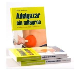 descubre cuál es la mejor dieta con el libro adelgazar-sin-milagros-de-manera-sana-rapida-y-permanente-