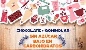 Chocolate y Gominolas sin azúcar y bajo en carbohidratos