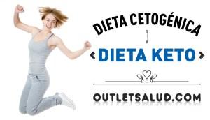 Dieta Keto o Dieta Cetogénica con Outletsalud