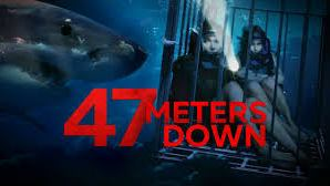 47 Meters Down – Movie Review