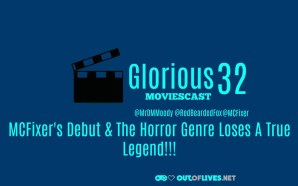 MCFixer Debuts & The Horror Genre Loses a Legend!