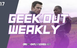 Geek Out Weakly 17 – Falcon and the Winter Soldier