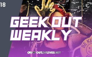 Geek Out Weakly 18 – Nick Box: Indie Filmmaker, game…