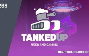 Tanked Up 268 – E3 Overboard on Maravilla Island