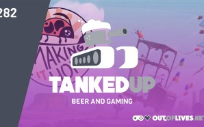 Tanked Up 282 – Beers with Pillbugs