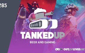 Tanked Up 285 – Battlefield Dread