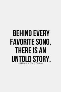 Behind Every favorite song,there is an untold story