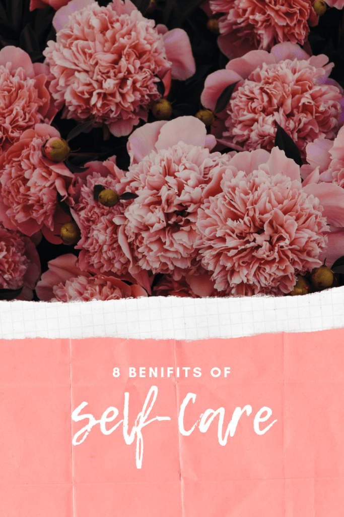 8 Benefits of self-care
