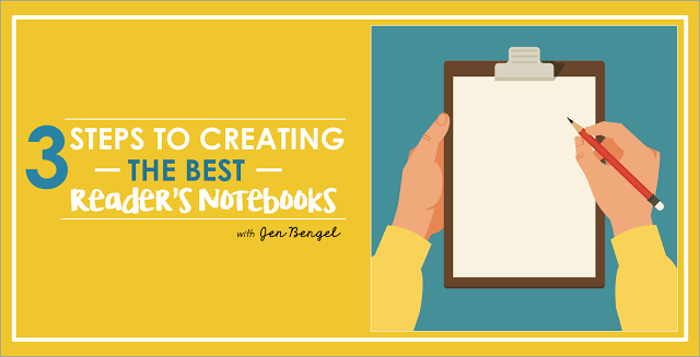 3 Steps to Creating the BEST Reading Notebooks!