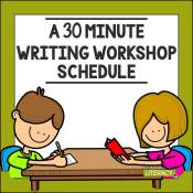 A 30 Minute Writing Workshop Schedule