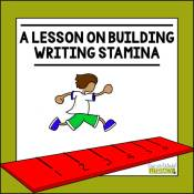 A Lesson on Building Writing Stamina