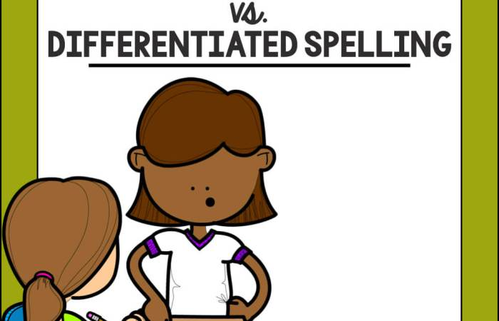 Traditional Spelling VS. Differentiated Spelling