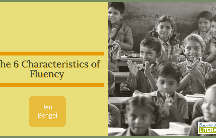 The 6 Characteristics of Fluency