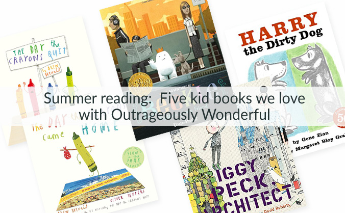 Summer reading:  Five kid books we love