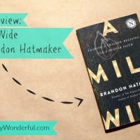 Book Review: A Mile Wide by Brandon Hatmaker