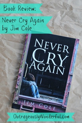 Book Review: Never Cry Again