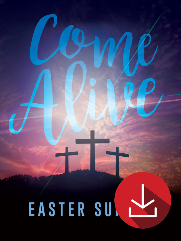 Come Alive Easter Sunday Event Campaign Kit Church Media