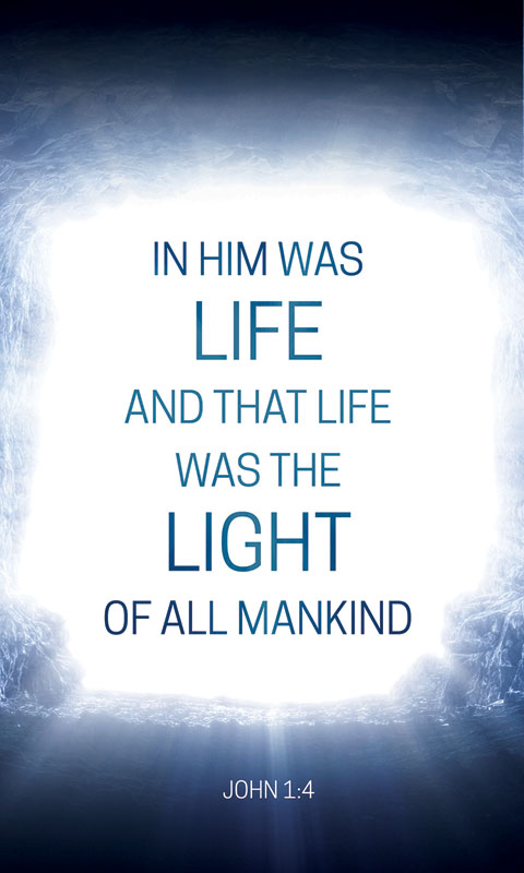 Image result for in him was life and that life was the light of all mankind