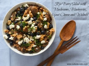 Rye Berry Salad with Mushrooms and Goat Cheese
