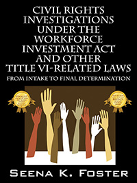 Civil Rights Investigations Under the Workforce Investment Act and Other Title VI-Related Laws book cover