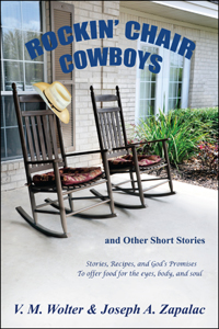 Rockin' Chair Cowboys by Vada M. Wolter and Joseph A. Zapalac