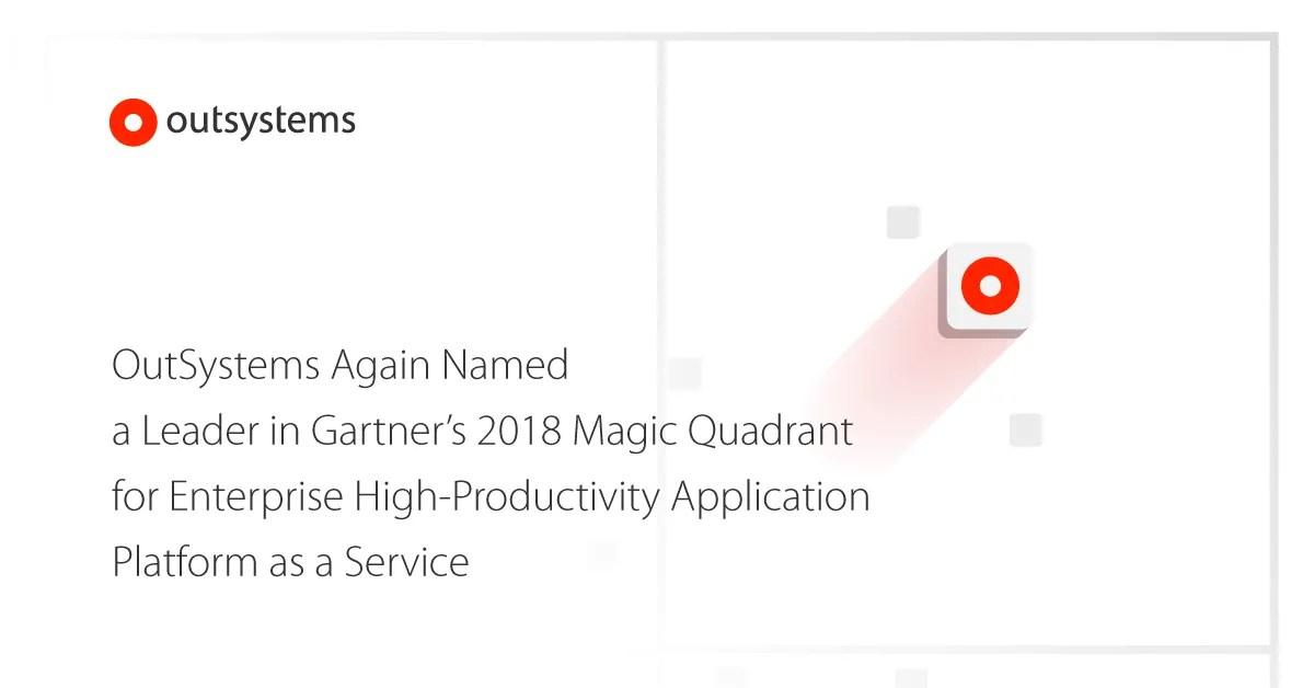 OutSystems Again Named a Leader in Gartner's 2018 Magic