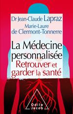 La médecine personnalisée, Jean-Claude Lapraz