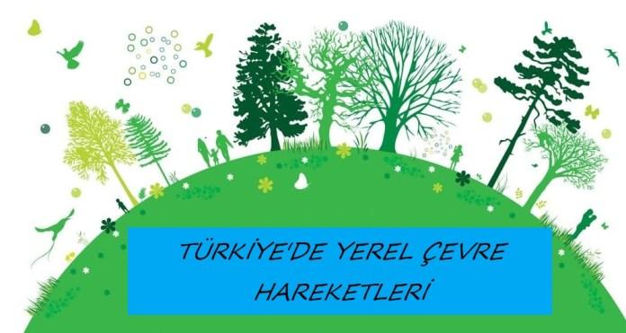Türkiye Çevre Hareketi Halklaşıyor