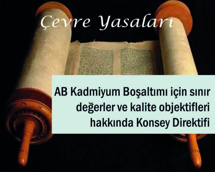 AB Kadmiyum Boşaltımı için sınır değerler ve kalite objektifleri hakkında Konsey Direktifi