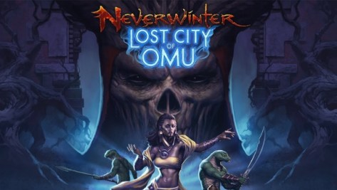 Neverwinter: Lost City of Omu Campaign Details