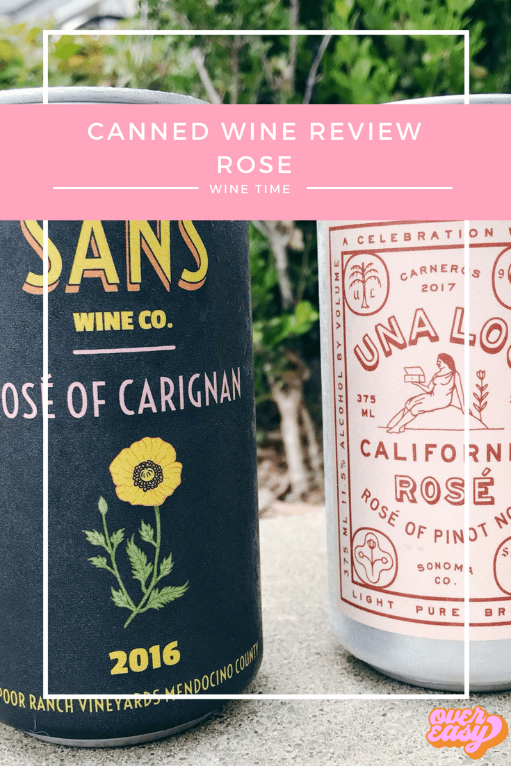canned wine review - sans and una lou