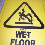 12 Funny Caution Signs!
