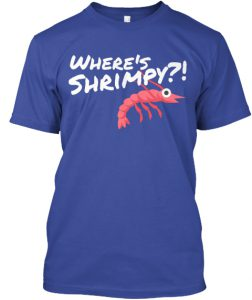 Purchase a Find Shrimpy T-Shirts