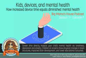 Internet Safety Podcast: Kids, Mental Health, & Devices : increased device time equals diminished mental health