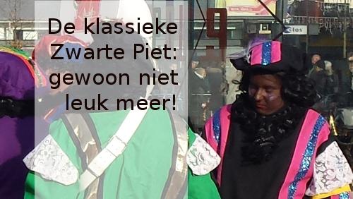 Zwarte Piet is gewoon niet leuk meer!
