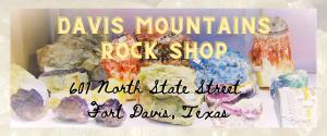 Davis Mountains Rock Shop