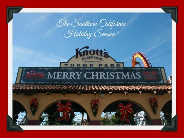 The Southern California Holiday Season