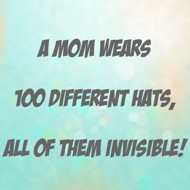 a-mom-wears-100-different-hats
