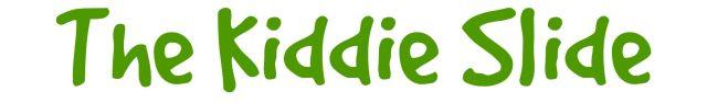 kiddie-slide