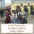 knotts-merry-farm-a-holiday-tradition
