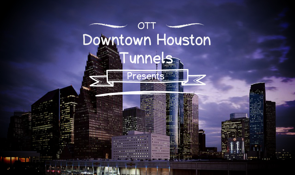 Downtown Houston Tunnels, Downtown Houston Tunnels, Over The Top SEO