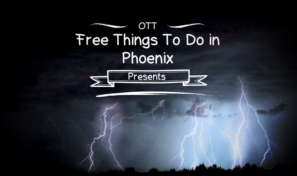 Free Things To Do in Phoenix, Free Things To Do in Phoenix, Over The Top SEO