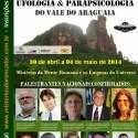II Congresso de Ufologia & Parapsicologia do Vale do Araguaia 21