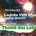 Programa Contato OVNI Ufologia – São Thomé das Letras 7 8