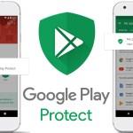 Cómo funciona Play Protect, el antivirus de Google para Android