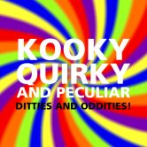 TFJ Kooky, Quirky and Peculiar