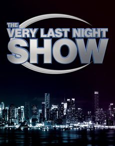 The Very Last Night Show